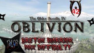 TES IV: Oblivion - Max Difficulty XBox 360 | Amelion's Debt | Playthrough Part 42