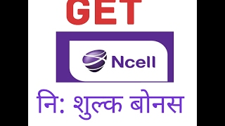 Free bonus for Ncell user in Nepali