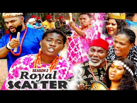 ROYAL SCATTER 2 (MERCY JOHNSON) (NEW MOVIE ALERT) - 2021 LATEST NIGERIAN NOLLYWOOD MOVIES