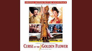 Provided to YouTube by The Orchard Enterprises Fight of the Sickle Troops · Shigeru Umebayashi Curse of the Golden Flower (Original Motion Picture ...