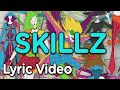 XO-IQ - Skillz [Official Lyric Video | From the TV Series Make It Pop]