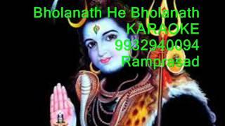 Bholanath He Bholanath Karaoke Anup jalota 9932940094