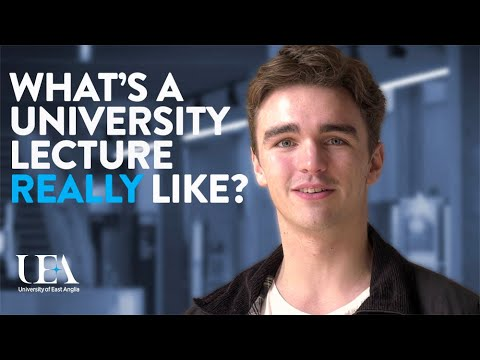 What's a Lecture Like? | University of East Anglia (UEA)