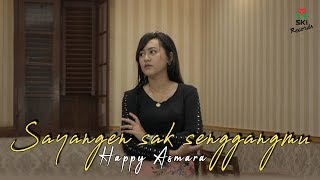Download lagu Happy Asmara - Sayangen Sak Senggangmu (Official Music Video)