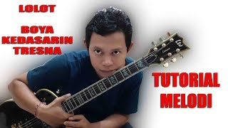 Tutorial Melodi Lolot Boya Kedasarin Tresna.mp3