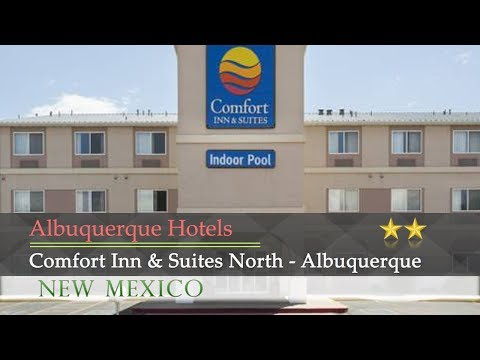 Comfort Inn & Suites North - Albuquerque - Albuquerque Hotels, New Mexico