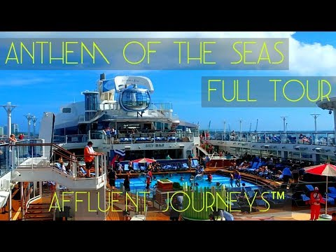 Anthem of the Seas Full Tour