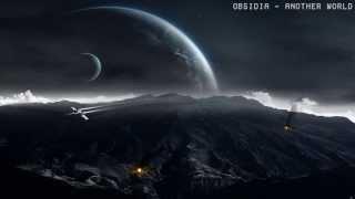 Obsidia - Another World (Dubstep)