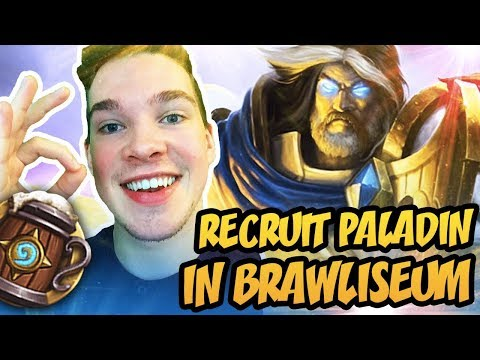 Hearthstone: How Good A Recruit Paladin In Brawliseum ?