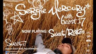 Sergie Mercury with beast17 - Sweet/Rotten