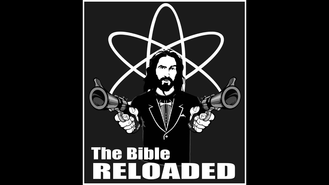 The Bible Reloaded: The Atheist Bible Study - YouTube