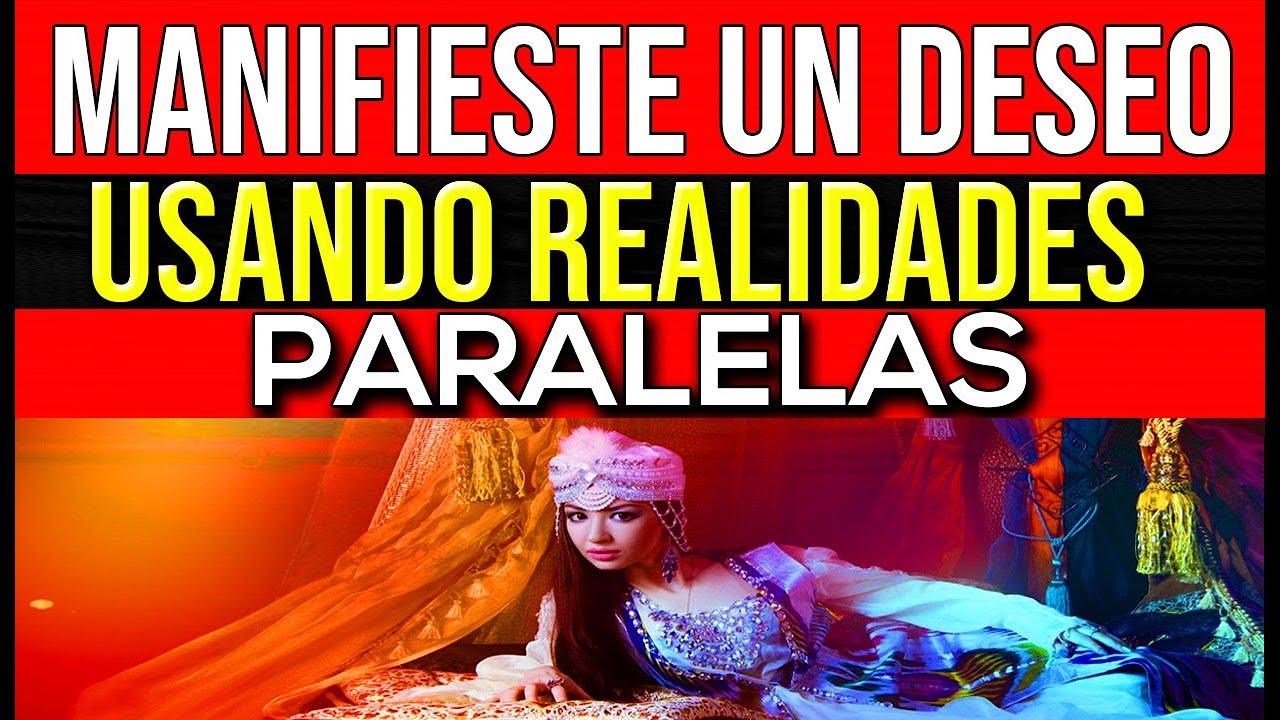 ATRAE UN DESEO UTILIZANDO REALIDADES PARALELAS!!!