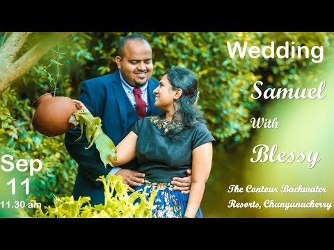 Wedding Live Streaming of Samuel with Blessy - Central Studio Kumbanad