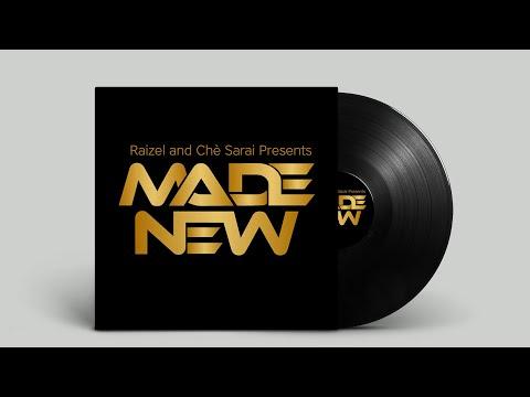 Chè Sarai & Raizel - Made New (Official Video)