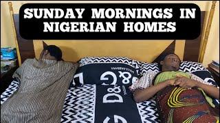Sunday Morning Drama in African Homes