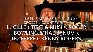 Lucille ( Text & Musik: Roger Bowling & Hal Bynum ) hier gespielt und gesungen von Jürgen Fastje !