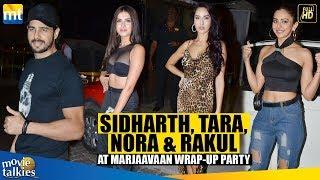 sidharth-malhotra-tara-sutariaa-nora-fatehi-other-celebs-at-marjaavaan-wrap-up-party