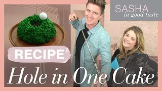 DIY Hole In One Custom Cake | Sasha In Good Taste | Sasha Pieterse Sheaffer