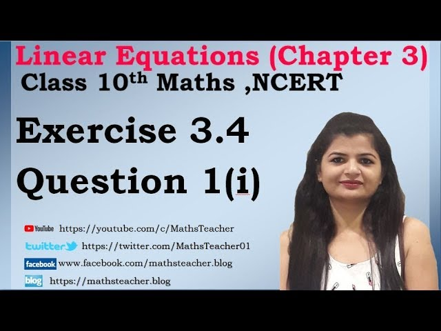 Linear Equations | Chapter 3 Ex 3.4 Q - 1(i) | NCERT | Maths Class 10th