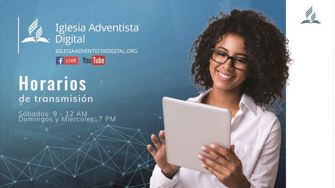 En vivo 🔴 Iglesia adventista digital 🙏 - 04 de Julio 2020