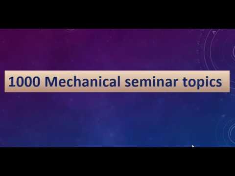 Latest mechanical seminar topics 2019 | mechanical engineering seminar