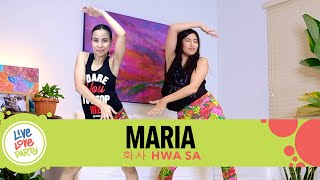 Maria by Hwa Sa | Live Love Party™ | Zumba® | Dance Fitness | KPOP