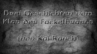 #05 - 3 Geschichten der Fackelbrands | Let