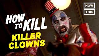 How to Kill Killer Clowns | Slash Course | NowThis Nerd