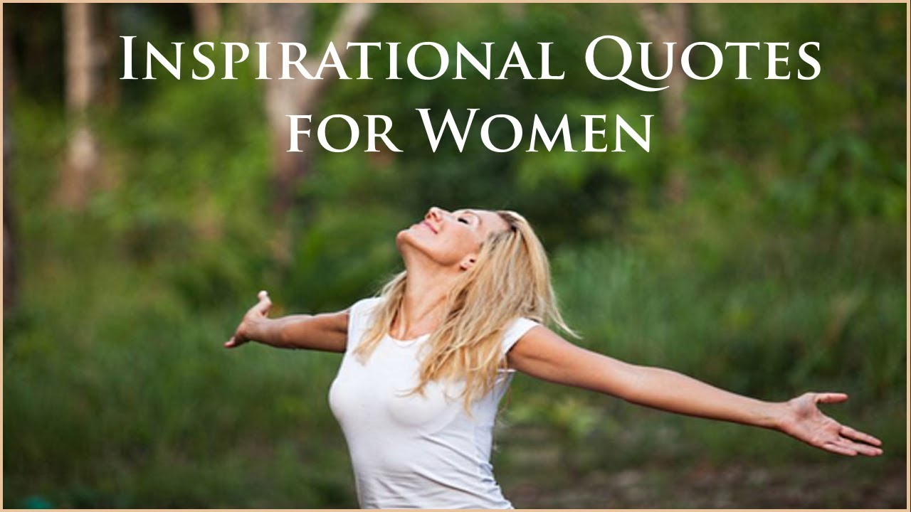 Top 10 Inspirational Quotes for Women