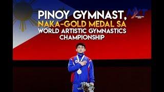 Pinoy gymnast, naka-gold medal sa World Artistic Gymnastics Championships | NXT