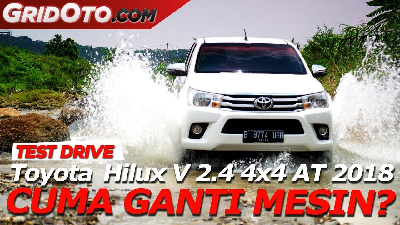 Toyota Hilux V 2 4 4x4 AT 2018 I Test Drive I GridOto YouTube