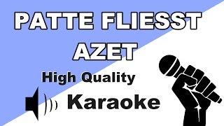 🔴🎤AZET - PATTE FLIESST - Instrumental/Karaoke Universe HD🎤🔴