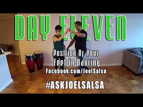 #AskJoelSalsa Day 11: Position Of Your Feet In Dancing