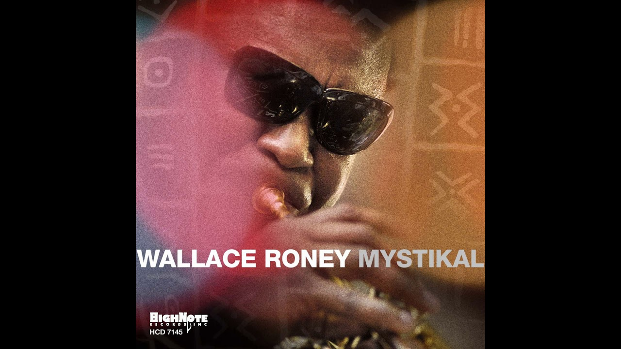 Wallace Roney – Hey Young World [Slick Rick]