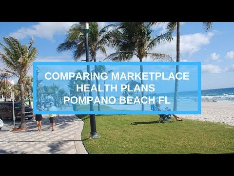 Comparing Plans On The Healthcare Marketplace  2020 Pompano Beach FL (Pt 1)