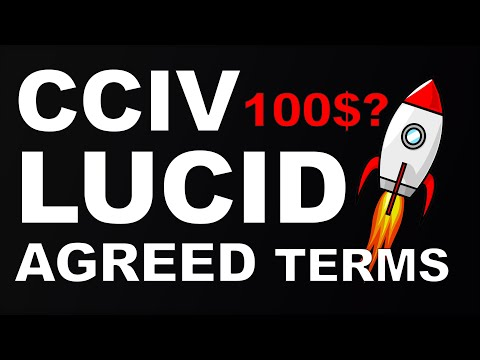 CCIV & LUCID AGREE ON KEY DEAL TERMS | Merger confirmation imminent?