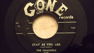 Channels - Stay As You Are - Classic Late 50
