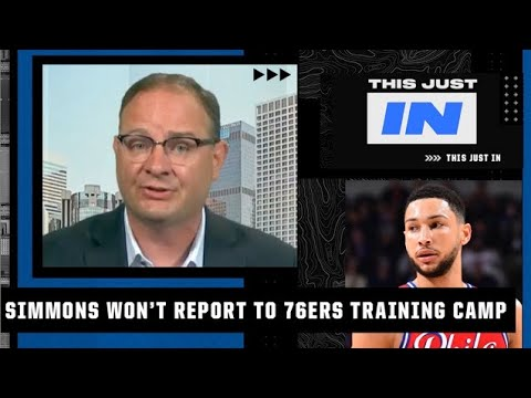 Woj details the consequences Ben Simmons faces by not reporting to 76ers training camp