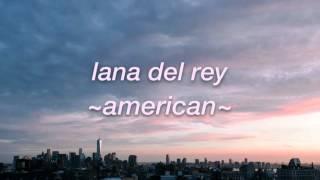 american // lana del rey lyrics