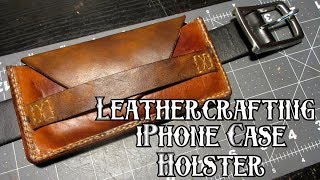 Making a leather iPhone case belt holster