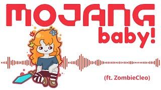 Mojang Baby! (ft. ZombieCleo)