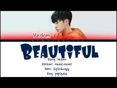 BANG YEDAM 'BEAUTIFUL' (CRUSH) COLOR CODED LYRICS [HAN|ROMENG]