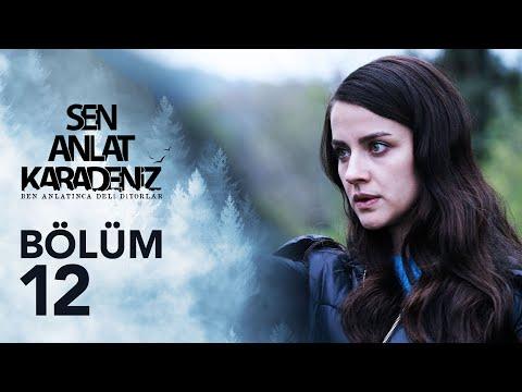 Sen Anlat Karadeniz 12. Bölüm