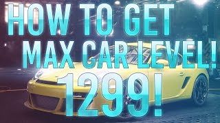 The Crew - How To Get Car Level 1299! (How To Max Your Car Out)