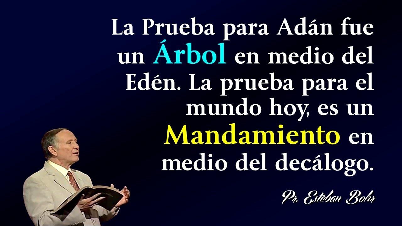 Dios se reservó un Árbol en el Edén y un Día de la Semana - Pastor Esteban Bohr