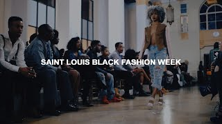 Saint Louis Black Fashion Week: The Journey Continues