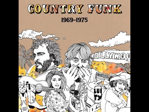 Various Artists  Country Funk 1969  1975 Light In The Attic Full Album