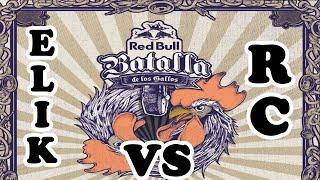 Rc vs Elik - Octavos - Red Bull Batalla de los Gallos México 2015