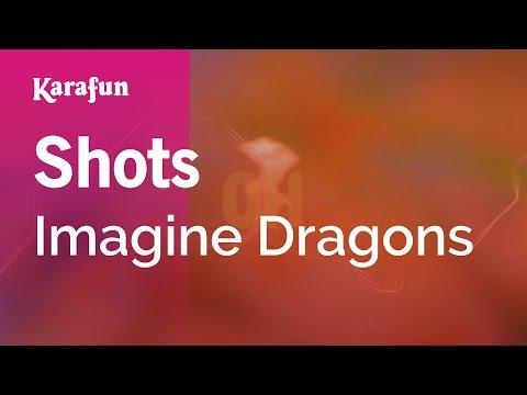 Karaoke Shots - Imagine Dragons *