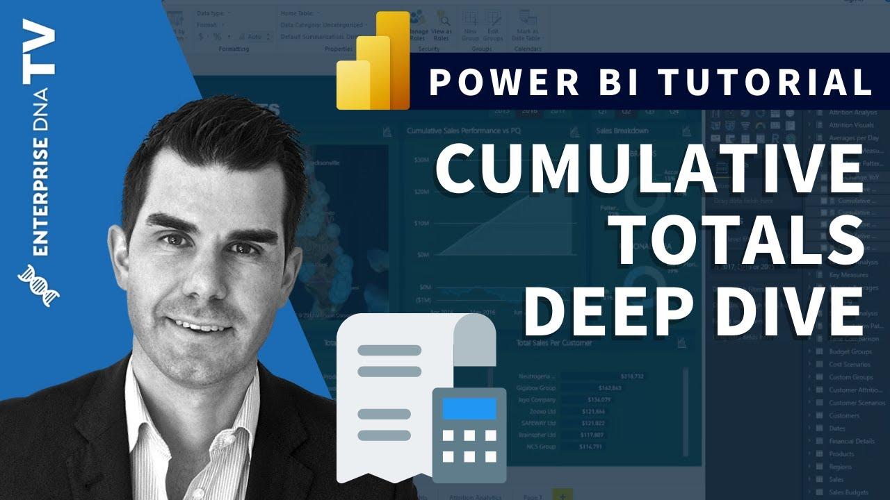 Cumulative Totals Deep Dive - Power BI & DAX Formula Review